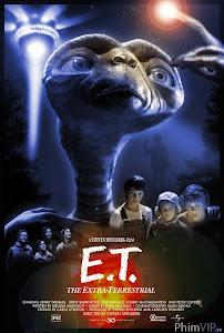 Sinh Vật Ngoài Hành Tinh - E.t. The Extra-terrestrial poster