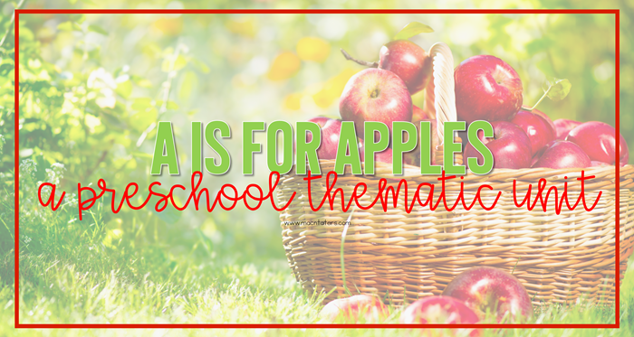 Apple Tot School and Preschool Plans and resources