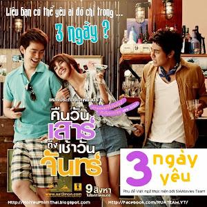 3 Ngày Yêu - Saturday Night To Monday Morning poster