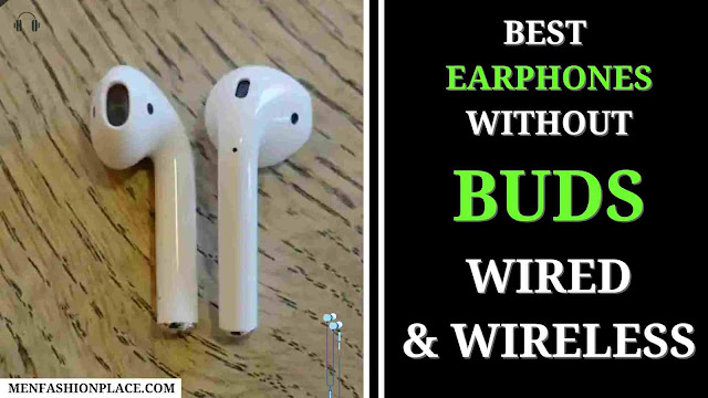 Best Earphones Without Buds