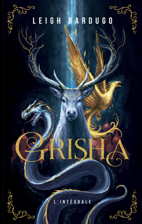 Avis Lecture : Grisha (intégrale) - Leigh Bardugo