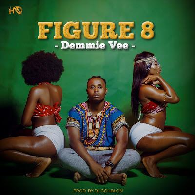 """[MUSIC]: DEMMIE VEE - """"FIGURE 8"""""""