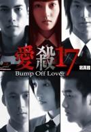 Án Tình Tuổi 17 - Bump Off Lover (2006)