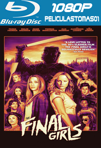 La Última chica (The Final Girls) (2015) (BRRip) BDRip m1080p