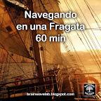 Navegando en una Fragata - 60min