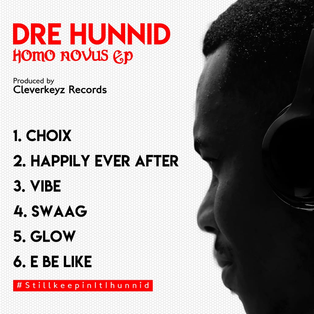 hunnid,dre,hunnid bands,hip hop,rap,music video,#hunnid,hunnids,,keep it 1 hunnid,music,hip,goahunnid,wow lyrics,lyrics wow,hunnid choix,hunnid choice,dre hunnid choix,dre hunnid swaag,dre hunnid happily ever after,dre hunnid vibe,dre hunnid glow,dre hunnid e be like,e be like by dre hunnid,choix by dre hunnid,happily ever after by dre hunnid, swaag by dre hunnid,glow by dre hunnid, vibe by dre hunnid, download music,music download, ghana songs,ghana songs download,ghana music,ghana music download,dre hunnid songs,dre hunnid,dre hunnid music, download dre hunnid songs, download dre hunnid music, dre hunnid glow mp3 download,dre hunnid vibe mp3 download,dre hunnid e be like mp3 download, dre hunnid swaag mp3 download,dre hunnid happily ever after mp3 download, dre hunnid choix mp3 download, dre hunnid ghana, accra ghana songs, volumegh, volumegh.com,homo novus,homo novus ep, homo novus ep download, download homo novus ep, dre hunnid homo novus ep,homo novus music, homo novus tracklist,homo novus ep tracklist,