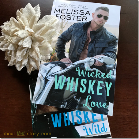 Review: Wicked Whiskey Love by Melissa Foster | About That Story