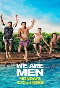 We Are Men Temporada 1 Temporada 1