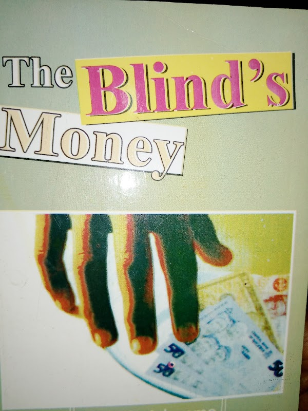 THE BLIND'S MONEY CHAPTER 6