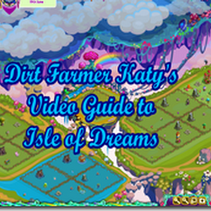 Farmville Isle of Dreams - A Video Guide