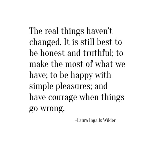 real things -- laura ingalls wilder