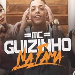 Capa Na Fama – MC Guizinho SP Mp3 Grátis