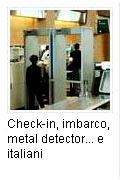 Il Check-in, imbarco e metal-detector