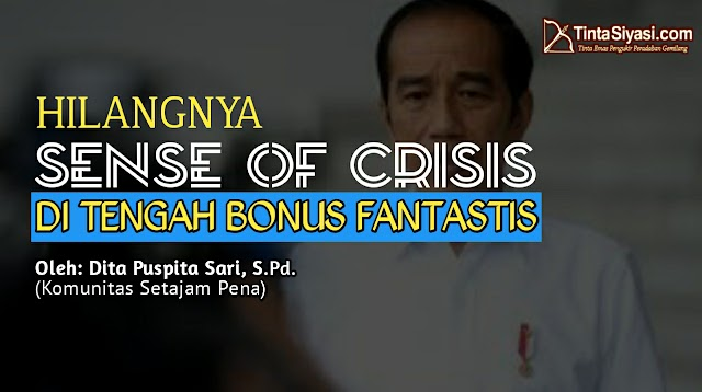 Hilangnya Sense of Crisis di Tengah Bonus Fantastis