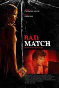 Bad Match (2017) ()