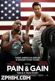 Có Chơi Có Nhận - Pain & Gain (2013) Poster