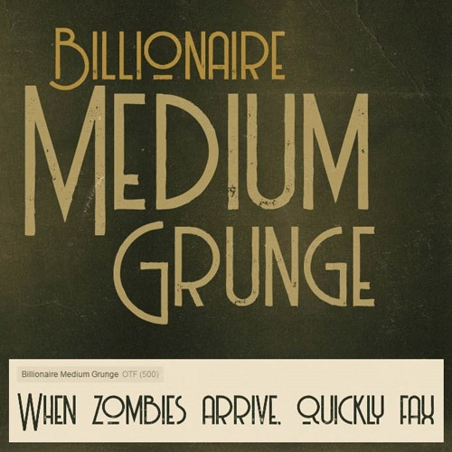 Billionaire Medium grunge font