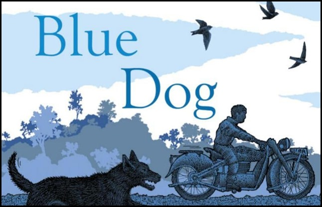 Blue Dog - Louis De Bernieres