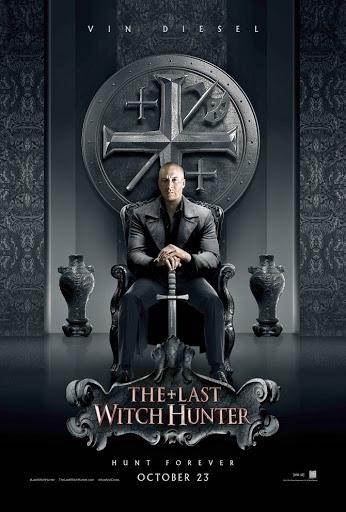 Ο Τελευταίος Κυνηγός Μαγισσών (The Last Witch Hunter) Poster