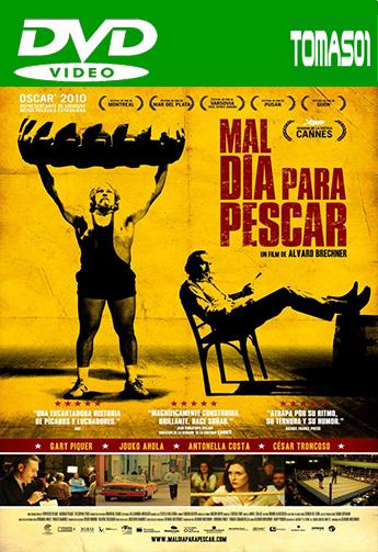 Mal día para pescar (2009) DVDRip