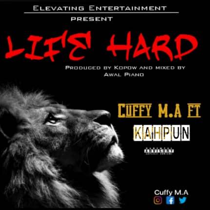 Cuffy M.A - Life Hard Ft. Kahpun (Prod. By Awal Piano Beat).