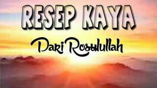 Resep Kaya Dari Rosulullah