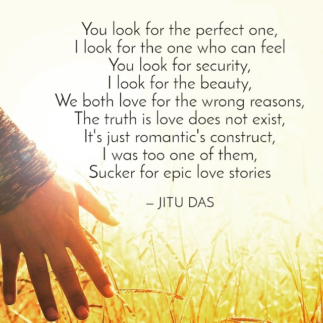 Love for the wrong reason poem by Jitu Das poems