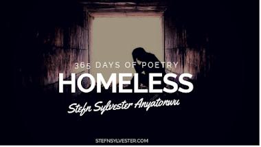 Homeless - Stefn Sylvester Anyatonwu
