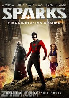 Tia Lửa - Sparks (2013) Poster