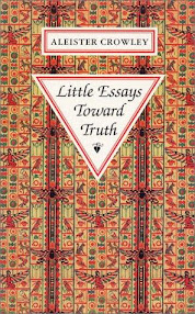 Cover of Aleister Crowley's Book Little Essays Toward Truth