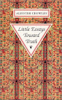 Little Essays Toward Truth