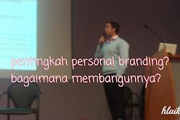 pentingnya personal branding dalam online marketing