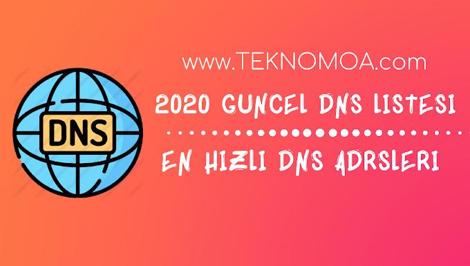 2020 Güncel DNS Listesi!