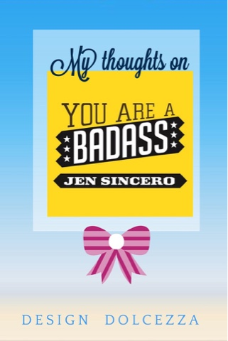 you-are-a-badass-by-jen-sincero