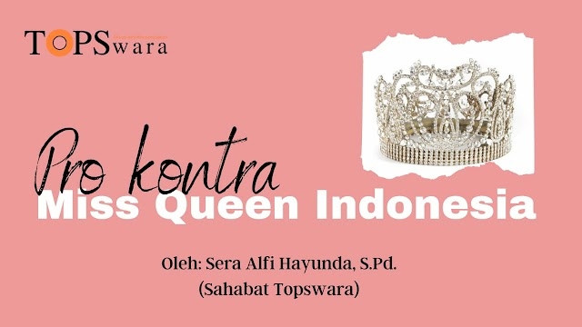 Pro Kontra Miss Queen Indonesia