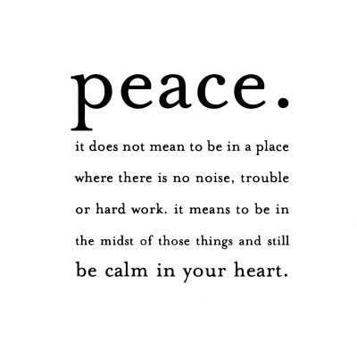 Quotes About Peace And Love New 50 Great Peace Quotes About Life