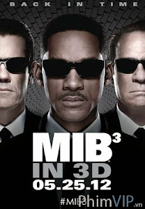 Những Người Mặc Đồ Đen 3 - Men In Black 3 poster