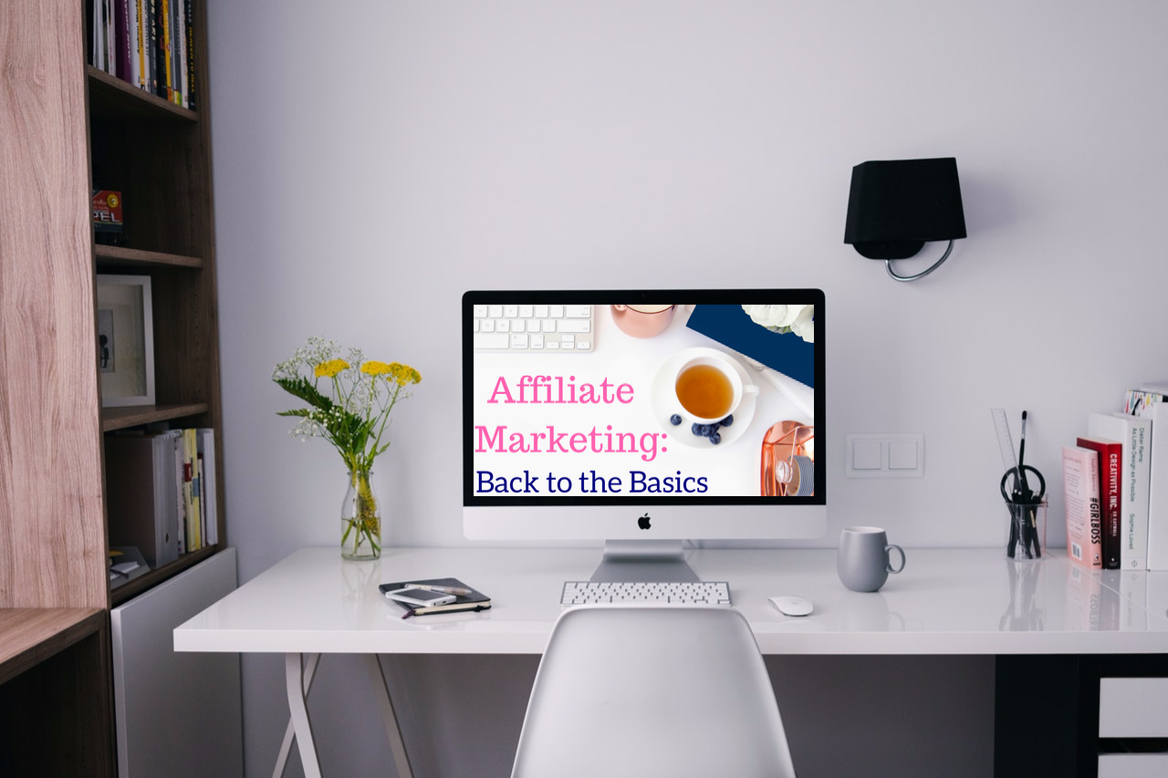 Affiliate Marketing: Back to the Basics FREE email course