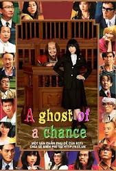 A Ghost Of A Chance - Cô luật sư nhí nhảnh