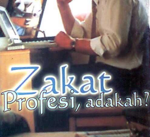 Fatwa Seputar Zakat Profesi