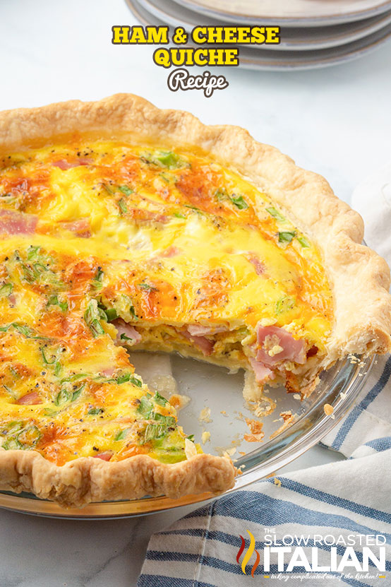 ham and cheese quiche in a pie pan