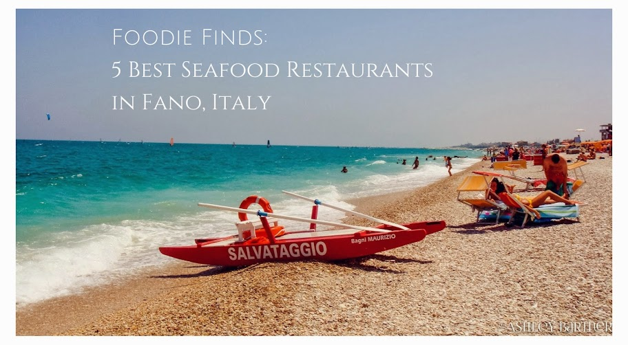 Foodie Finds: 5 Best Seafood Restaurants in Fano, Italy