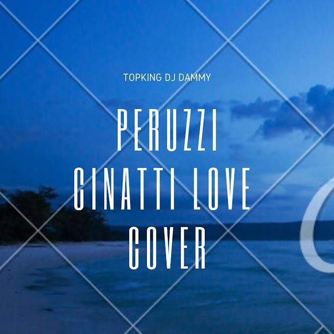 Topking DjDammy - Cincinati (Peruzzi Cover)