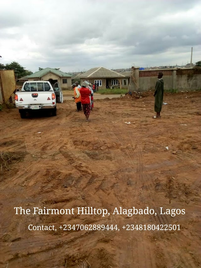 THE FAIRMONT HILLTOP, ALAGBADO, LAGOS (LAND FOR SALE)