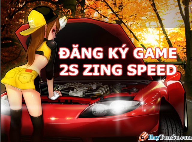 Hướng dẫn đăng ký nick game đua xe 2S Zing Speed mới