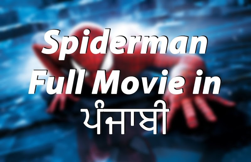 spiderman punjabi dubbed watch full movie online