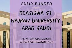 Fully Funded Beasiswa S1 Najran University Arab Saudi 2020
