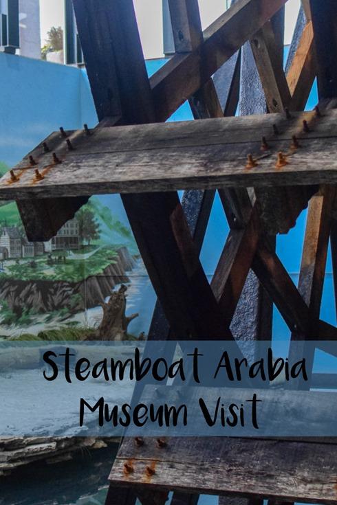 Steamboat Arabia Museum Visit