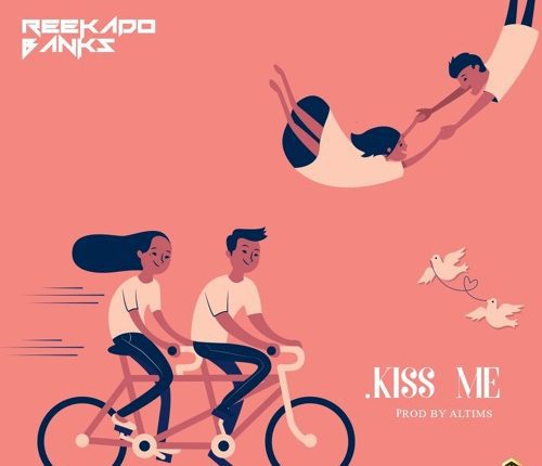 [Music] Reekado Banks – Kiss Me