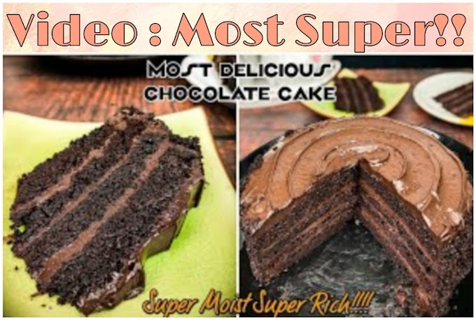 "Resepi Chocolate Cake ""Super Moist Super Rich"""